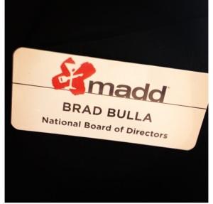 Brad's MADD nametag